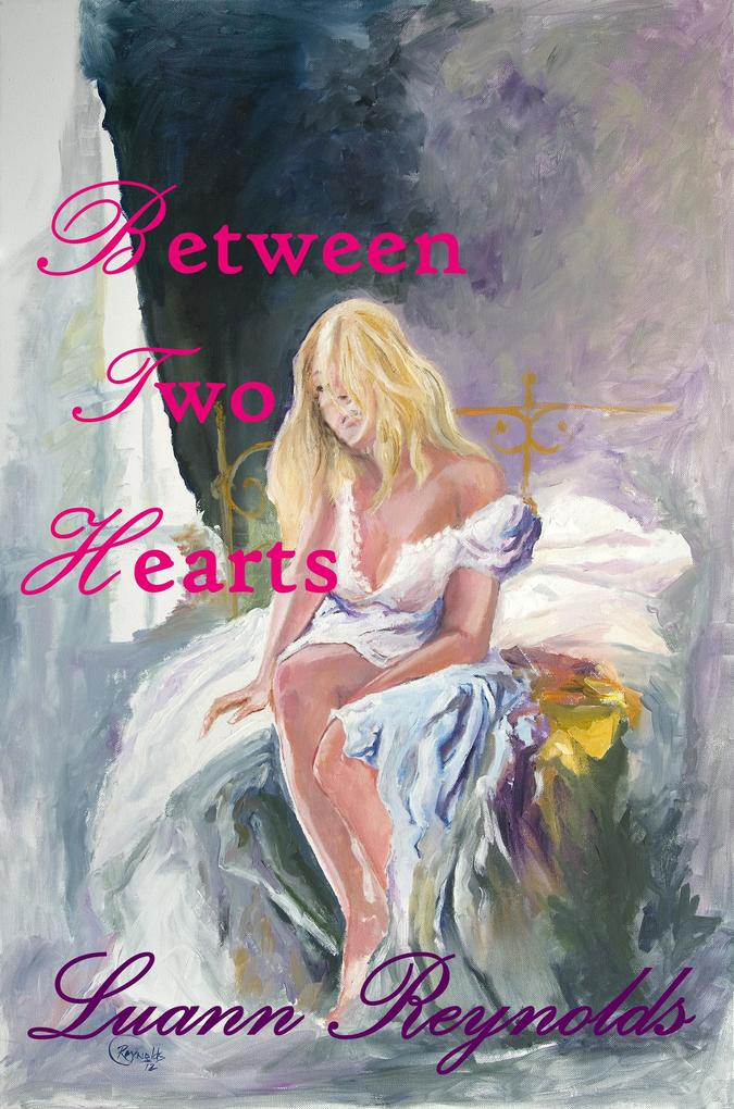 Between Two Hearts (Book II in the series Let The Wildflowers Bloom) als eBook epub