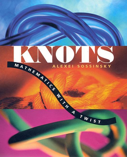 Knots: Mathematics with a Twist als Taschenbuch