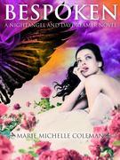 Bespoken: A Nightangel and Daydreamer Novel