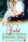 Fool's Gold (Cottonmouth Book 2)
