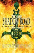 Shadow Road; Dark Heritage Saga II