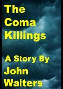 Coma Killings