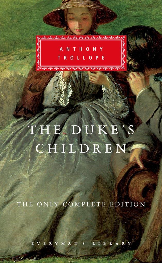 The Duke's Children: The Only Complete Edition als Buch (gebunden)