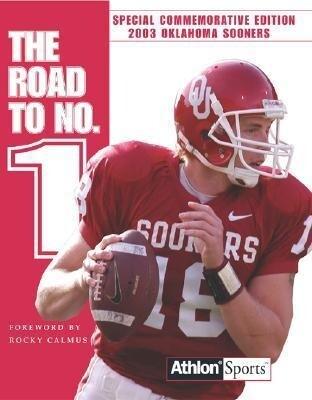 Road to #1: 2003 Oklahoma Sooners als Taschenbuch