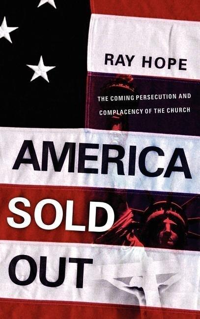 America Sold Out als Buch (gebunden)