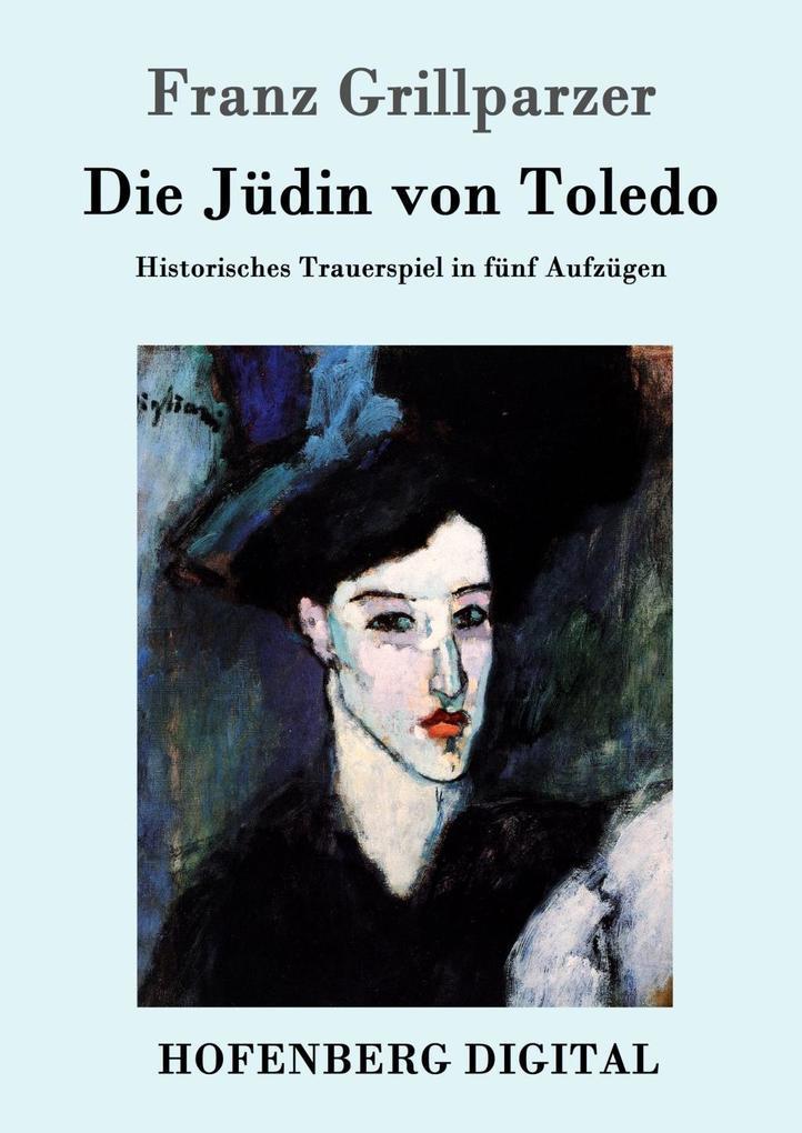 Die Jüdin von Toledo als eBook