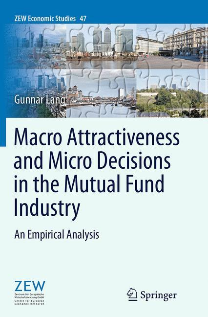 Macro Attractiveness and Micro Decisions in the Mutual Fund Industry als Buch (kartoniert)
