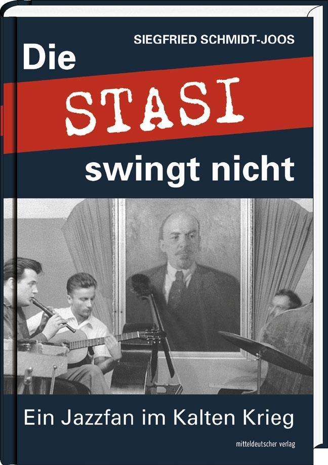 Die Stasi swingt nicht als Buch (gebunden)