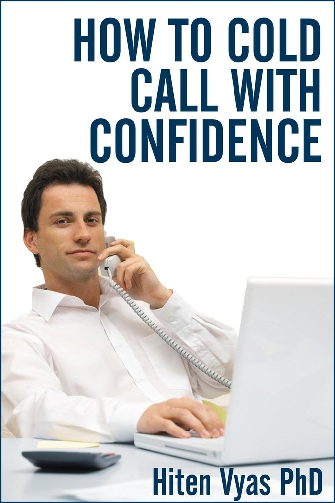 How To Cold Call With Confidence (NLP series for the workplace) als eBook epub