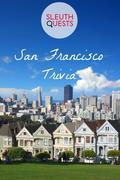 San Francisco Trivia
