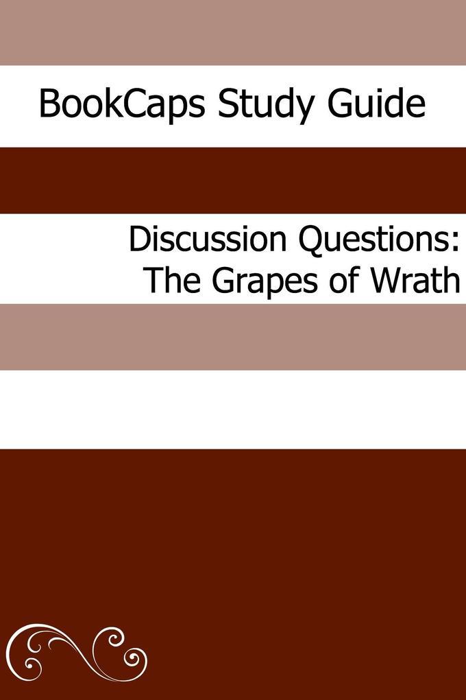 Discussion Questions: The Grapes of Wrath als eBook epub