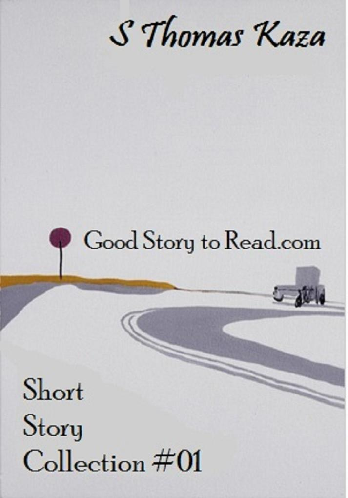 Good Story to Read.com: Short Story Collection #01 als eBook epub