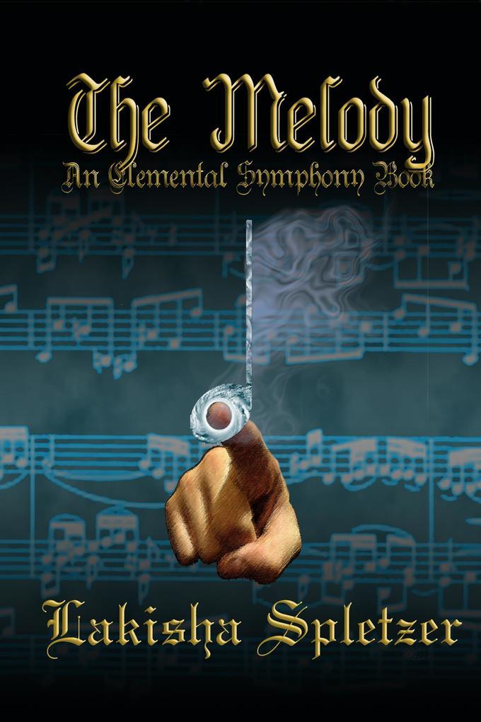 Melody (Elemental Symphony #2) als eBook epub