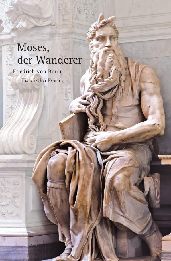 Moses, der Wanderer als Buch (kartoniert)