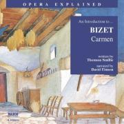 Carmen: An Introduction to Bizet's Opera als Hörbuch CD