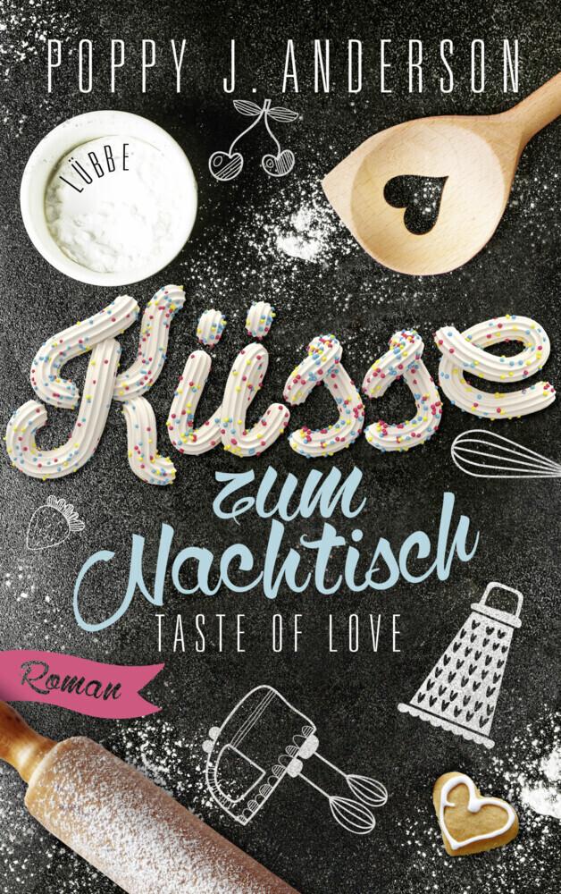 Taste of Love - Küsse zum Nachtisch als Taschenbuch