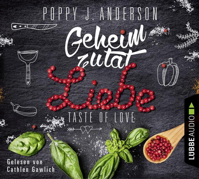 Taste of Love - Geheimzutat Liebe als Hörbuch