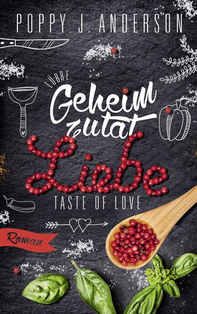 Taste of Love - Geheimzutat Liebe als Taschenbuch