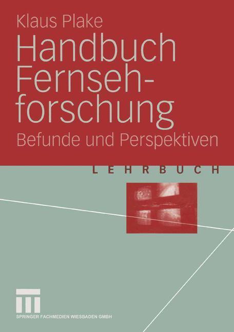 Handbuch Fernsehforschung als Buch (kartoniert)