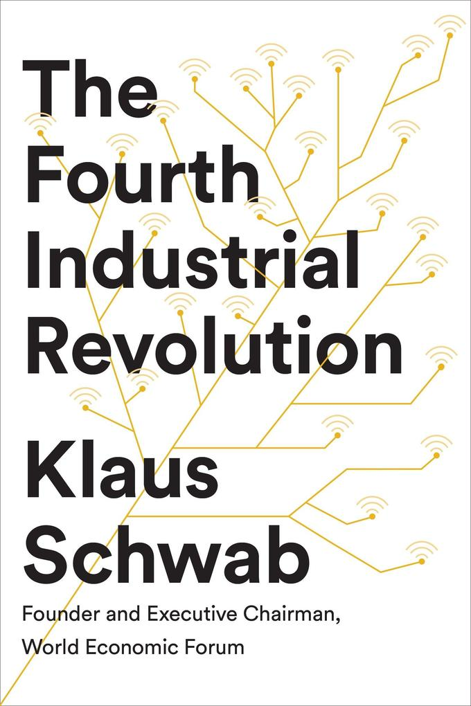 The Fourth Industrial Revolution als Buch (gebunden)