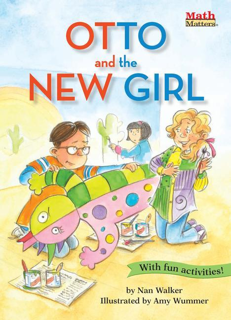 Otto and the New Girl: Symmetry als Taschenbuch