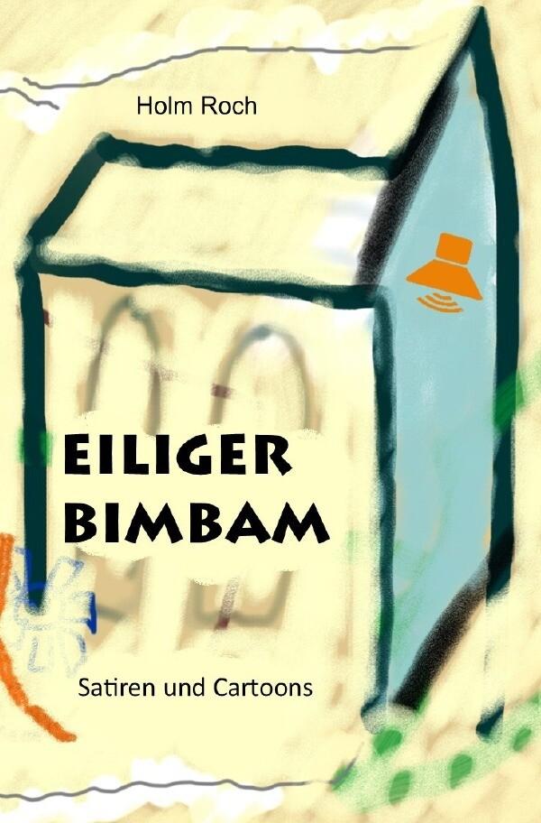 Eiliger Bimbam als Buch (kartoniert)