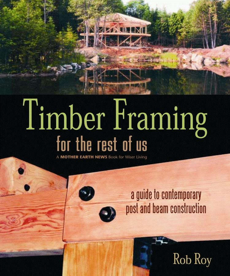 Timber Framing for the Rest of Us als Taschenbuch