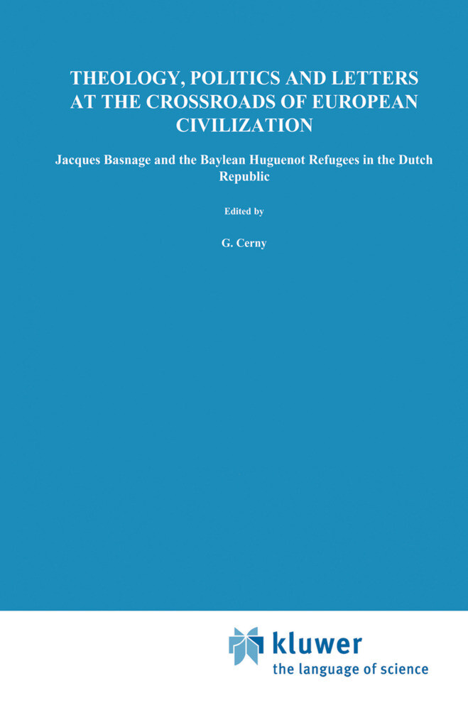 Theology, Politics and Letters at the Crossroads of European Civilization als Buch (gebunden)