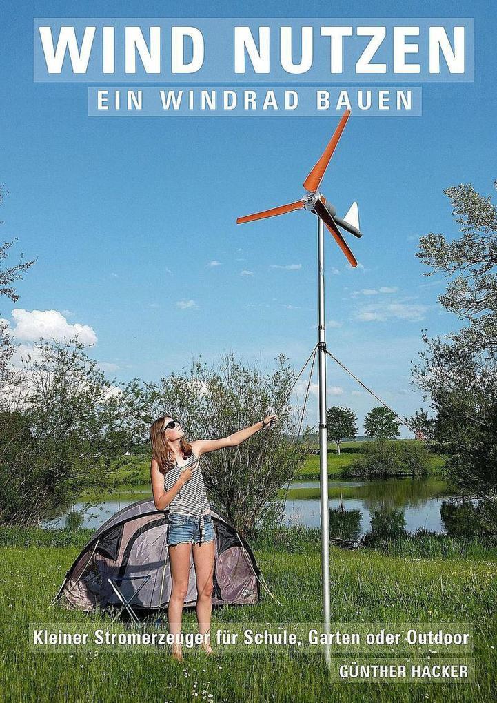 Wind nutzen - ein Windrad bauen als eBook epub