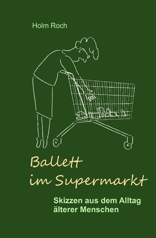 Ballett im Supermarkt als Buch (kartoniert)