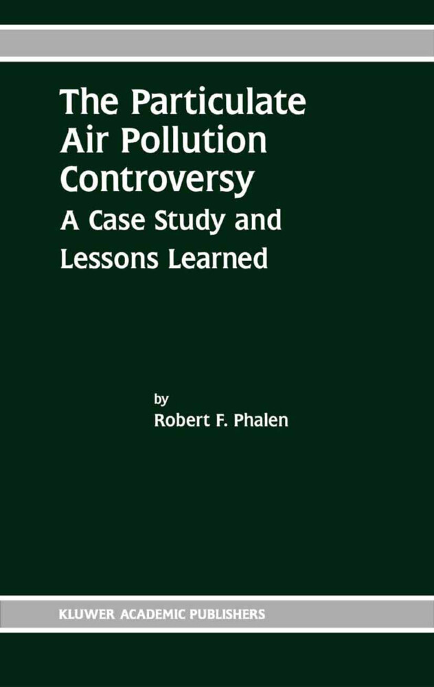 The Particulate Air Pollution Controversy als Buch (gebunden)
