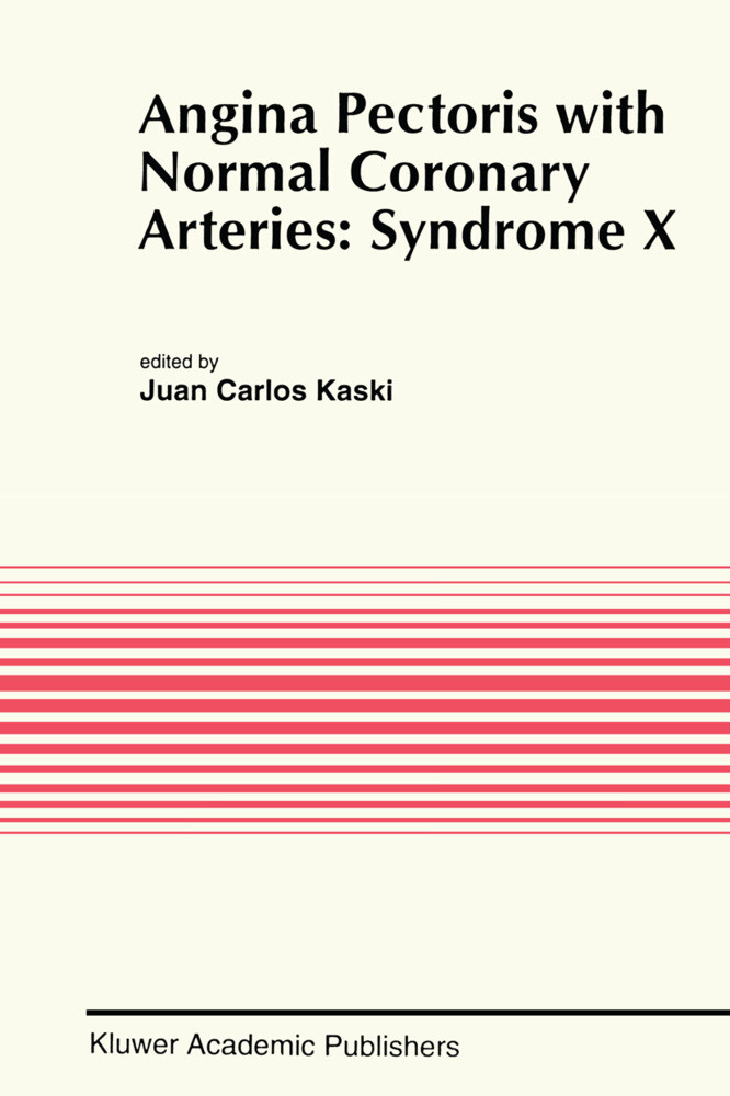 Angina Pectoris with Normal Coronary Arteries: Syndrome X als Buch (gebunden)