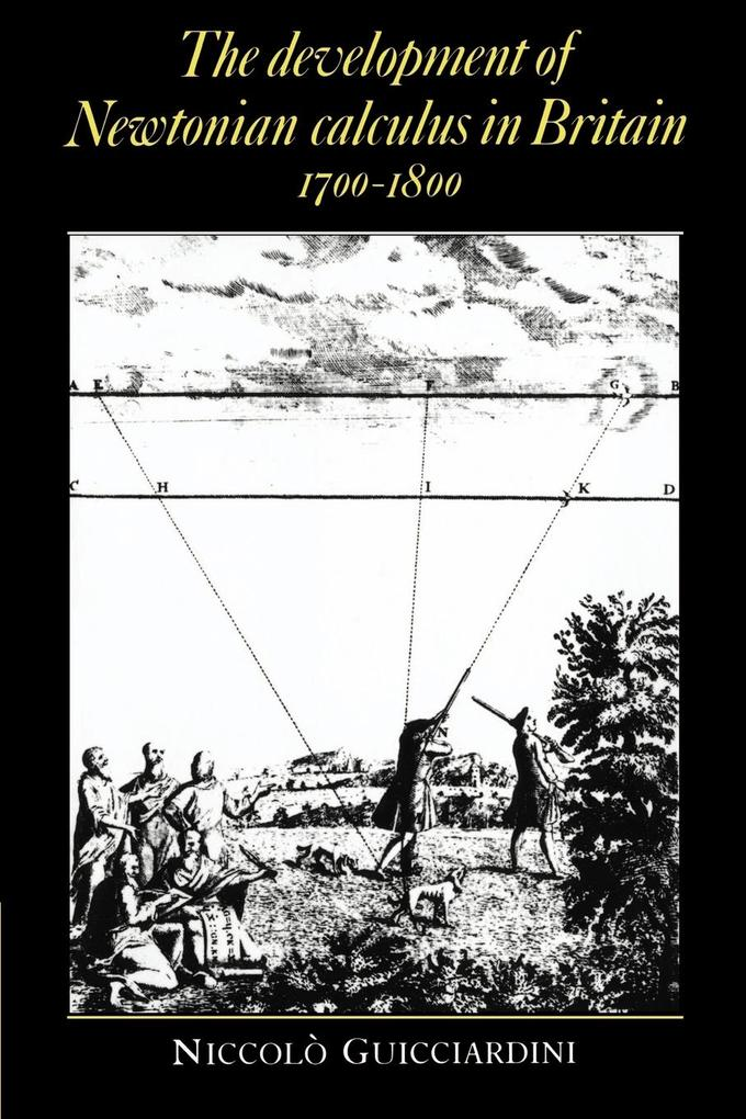 The Development of Newtonian Calculus in Britain, 1700 1800 als Buch (kartoniert)