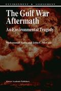The Gulf War Aftermath: An Environmental Tragedy