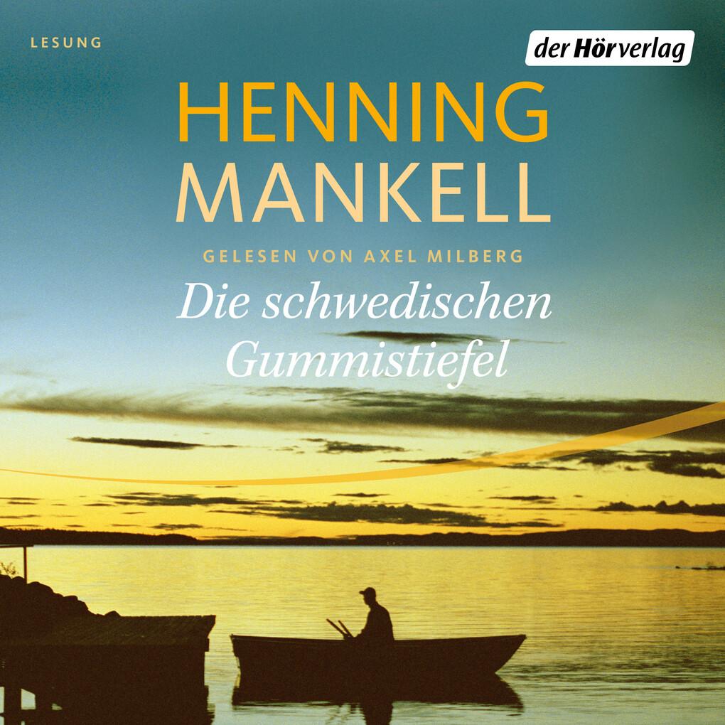 Die schwedischen Gummistiefel als Hörbuch Download