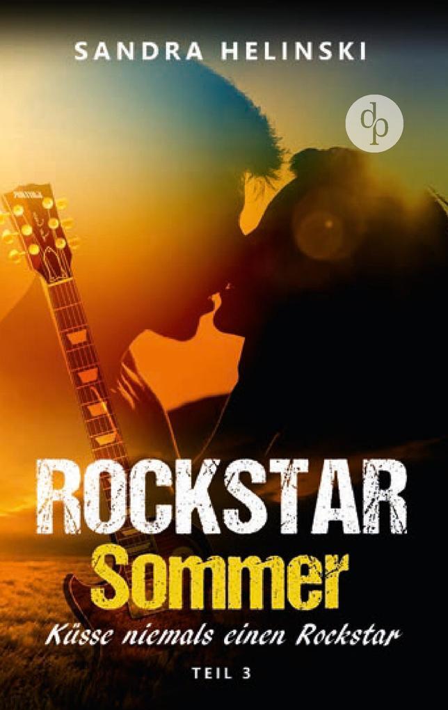 Küsse niemals einen Rockstar - Rockstar Sommer (Teil 3) als Buch (kartoniert)