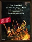 Das Fetenbuch für Alt und Jung - XXL. Gesang und Gitarre
