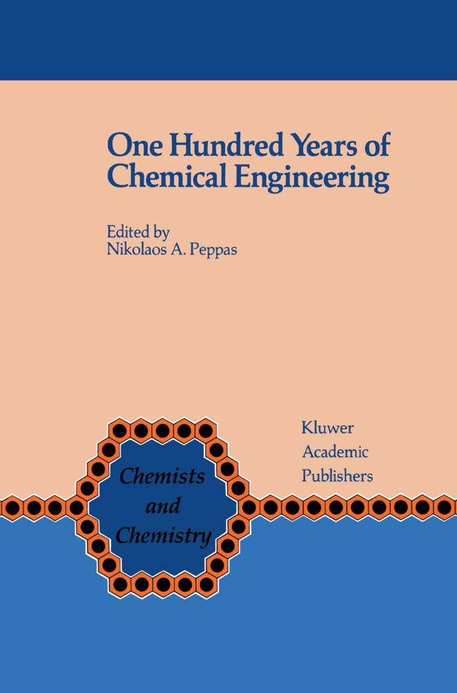 One Hundred Years of Chemical Engineering als Buch (gebunden)