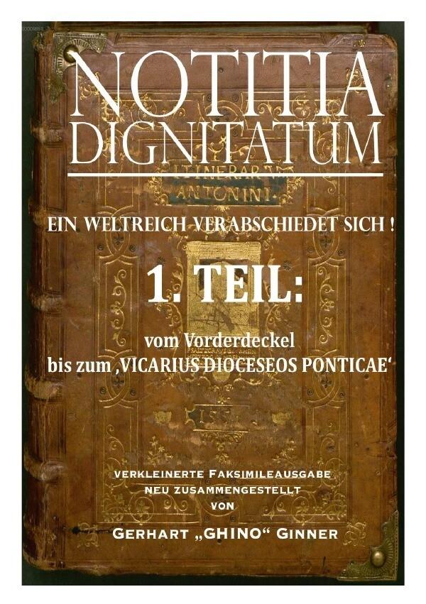 NOTITIA DIGNITATUM 1.Teil als Buch (kartoniert)