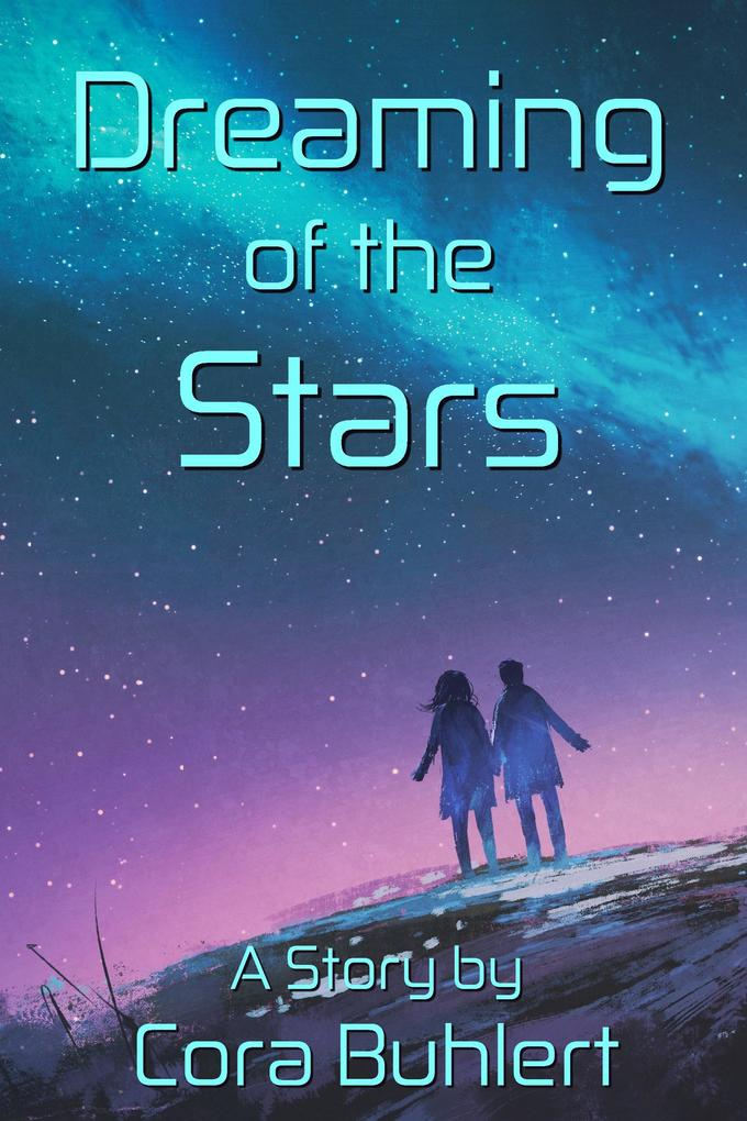 Dreaming of the Stars (In Love and War, #2) als eBook