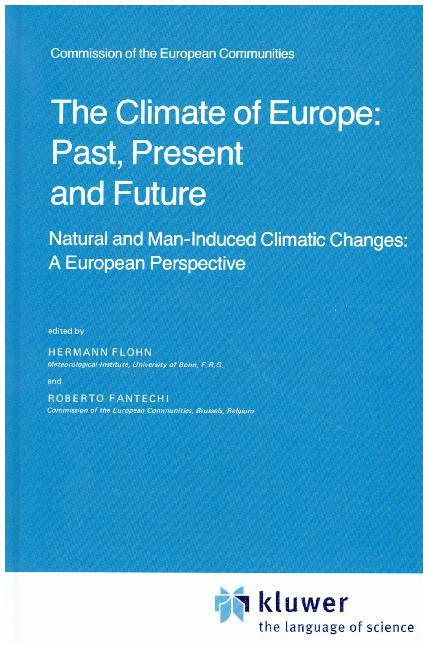 The Climate of Europe: Past, Present and Future als Buch (gebunden)