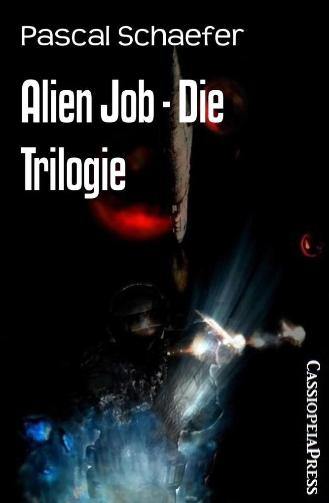 Alien Job - Die Trilogie als eBook epub