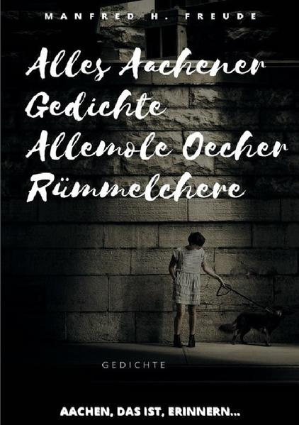 Alles Aachener Gedichte -Allemole Oecher Rümmelchere als Buch (kartoniert)