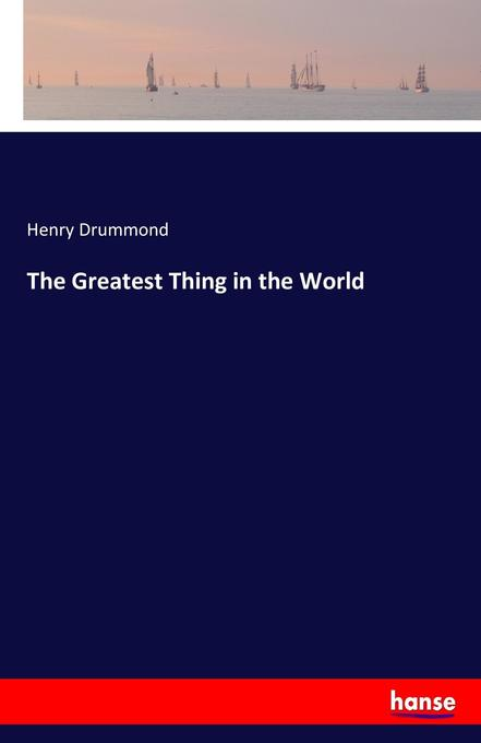 The Greatest Thing in the World als Buch (kartoniert)
