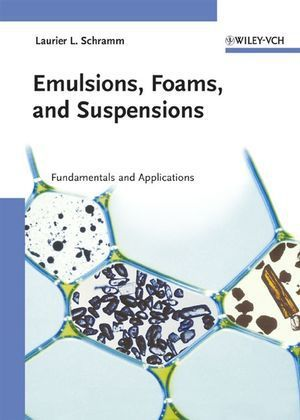 Emulsions, Foams and Suspensions als Buch (gebunden)