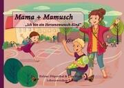 Mama + Mamusch