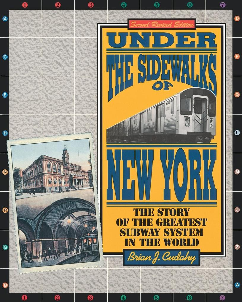 Under the Sidewalks of New York: The Story of the Greatest Subway System in the World als Taschenbuch