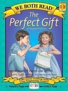 The Perfect Gift/El Regalo Perfecto