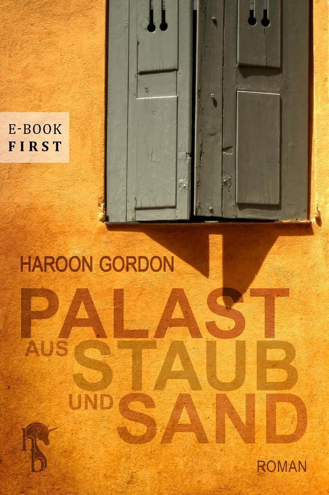 Palast aus Staub und Sand als eBook epub