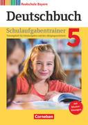 Deutschbuch - Realschule Bayern 5. Jahrgangsstufe - Schulaufgabentrainer mit Lösungen